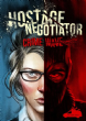Hostage Negotiator : Crime Wave